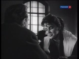 Воскресение 3 серия 1960 Драма по одноименному роману Льва Толстого